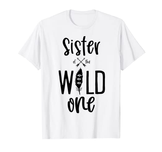 a88acadd Amazon.com: Sister of the Wild One Shirt Boho Feather 1st Birthday ...