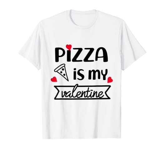 Amazon com: Pizza Valentines Day Pun Shirt Funny Food Quotes