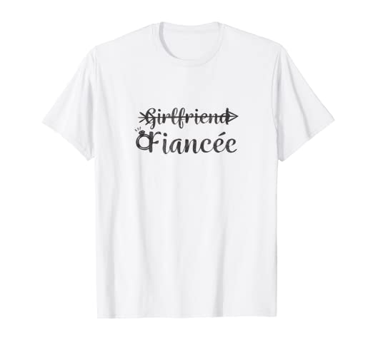 04a66392 Image Unavailable. Image not available for. Color: Girlfriend Fiancee T  Shirt, Fiance Engagement ...