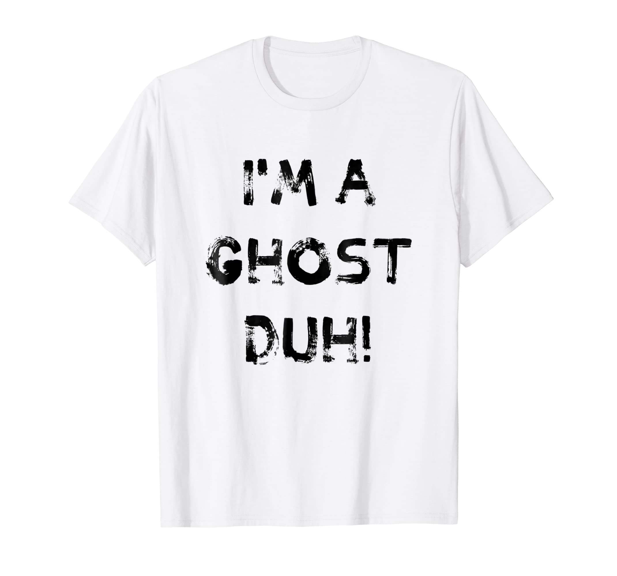 I'm a Ghost Duh White Shirt, Funny Ghost, Halloween Costume-Rose
