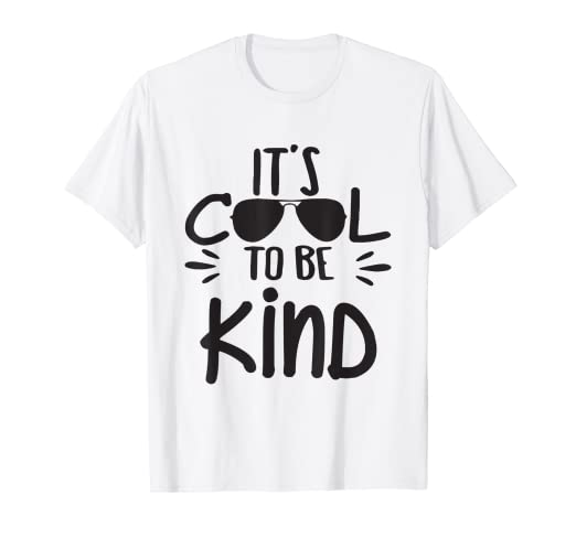 5e8cdee5 Image Unavailable. Image not available for. Color: It's Cool To Be Kind T- Shirt ...