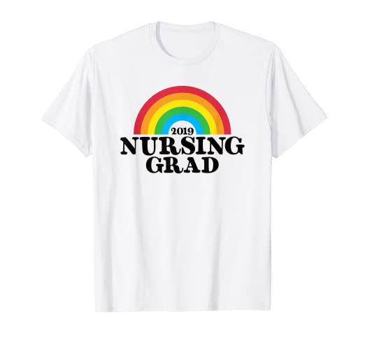 2ae76455 Amazon.com: Nursing Graduation 2019 Rainbow T Shirt New Nurse Grad Gift:  Clothing