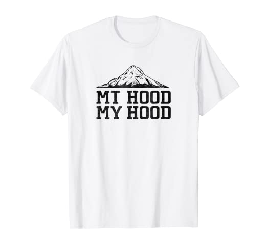 8d2ca271135 Image Unavailable. Image not available for. Color  Mt Hood My Hood Oregon  Outdoor nature adventure tshirt