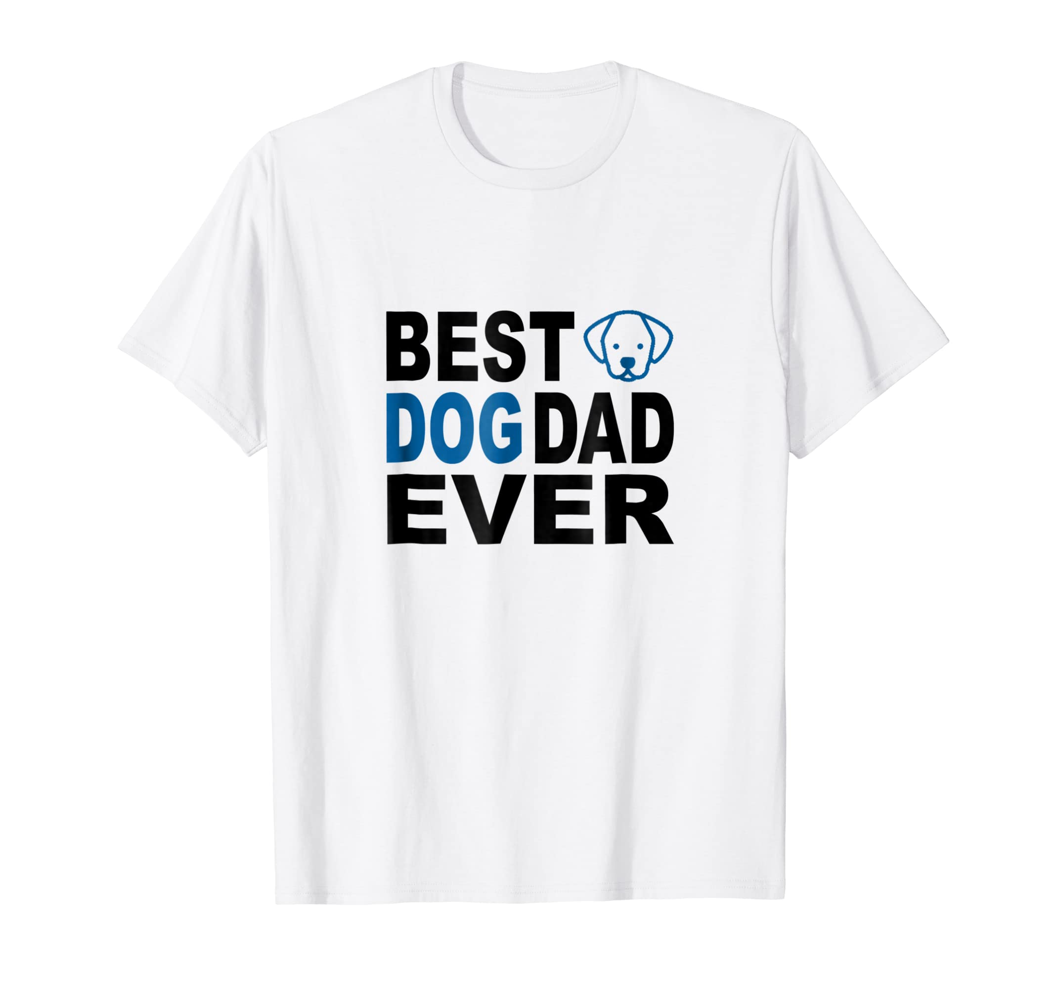 8f98cecb9 Gift Ideas for Dog Dad T-Shirt Dog Lovers Tee Shirt