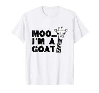 2d702631 Amazon.com: Moo I'm a Goat Funny Giraffe Baby Gift Shirt: Clothing