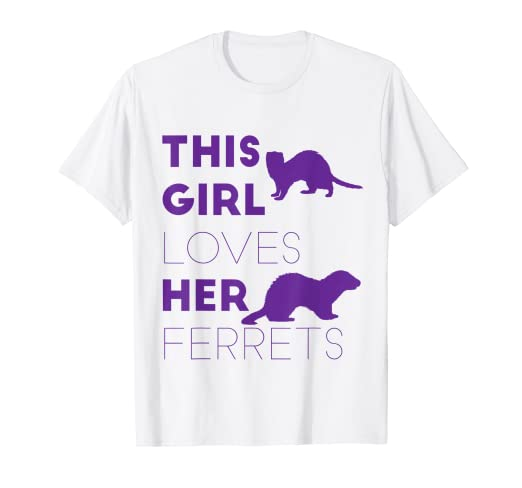 f99166673 Image Unavailable. Image not available for. Color: Ferret T Shirt This Girl  Loves Her Ferret Funny Animal Shirt