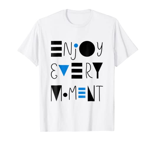 Sayings Slogans T Shirt Bright