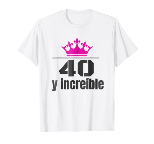 Amazon.com: Camisa de Cumpleanos 40 Anos Spanish Birthday ...