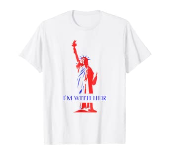 5e4aa067d42c Image Unavailable. Image not available for. Color: Statue of Liberty T-shirt  Im With Her ...
