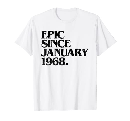 423263cfe Amazon.com: 50th Birthday Epic Since January 1968 Funny Gift T-Shirt ...