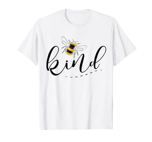 d79157415f371 Amazon.com: Be Kind Inspirational Shirt Funny Bee Kind: Clothing