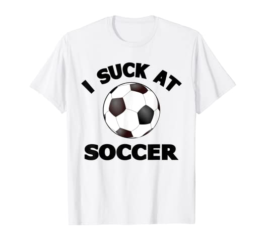 efc02351a Image Unavailable. Image not available for. Color: I Suck at Soccer T-Shirt  Funny Halloween Player Costume