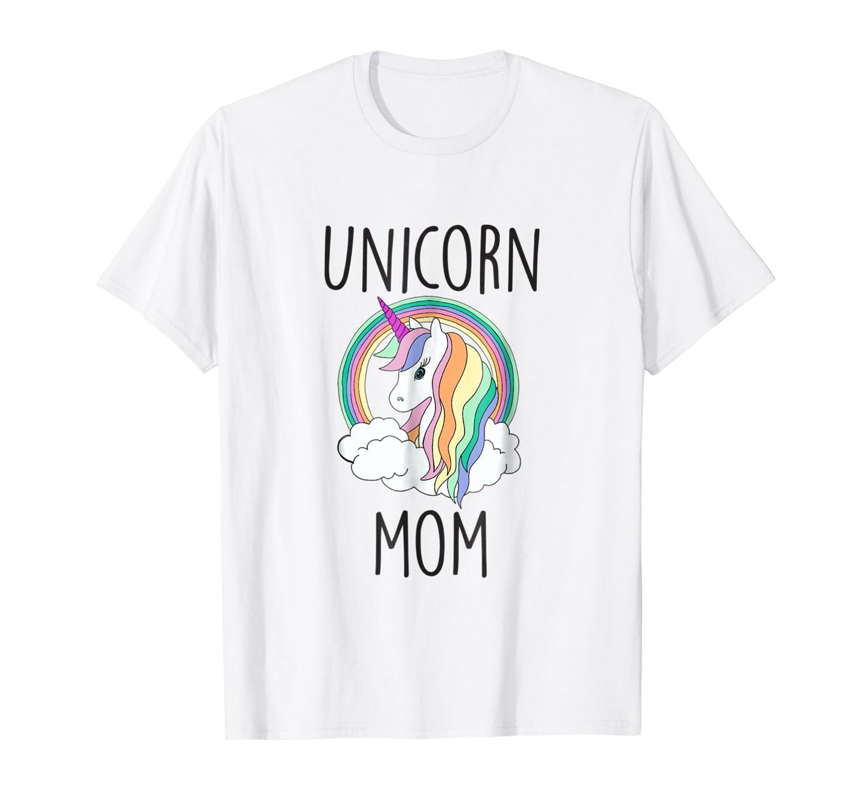 d236ec6b721d Amazon.com: Unicorn Mom Cute Funny Unicorn Shirt: Clothing