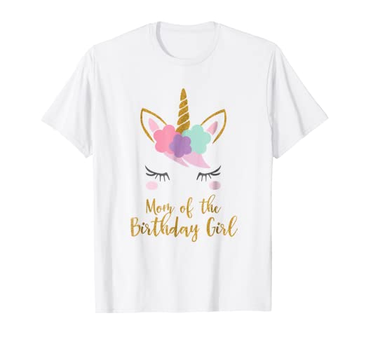 bdaa7427 Amazon.com: Cute Unicorn Mom Shirt, Mom of the Birthday Girl T-Shirt:  Clothing