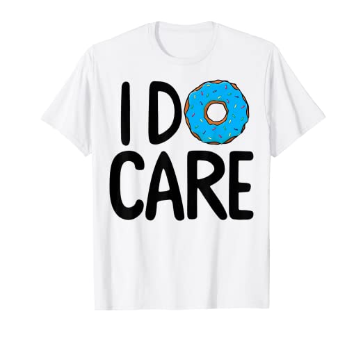 2f94b7a7f Image Unavailable. Image not available for. Color: I Donut Care Blue  Sprinkles Funny Graphic T-Shirt