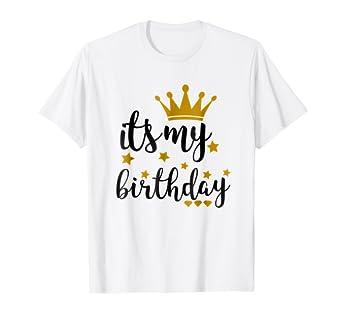Amazon Its My Birthday Shirt For Women Teens Girls Black