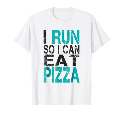 Amazon I Run So Can Eat Pizza T Shirt Funny Running