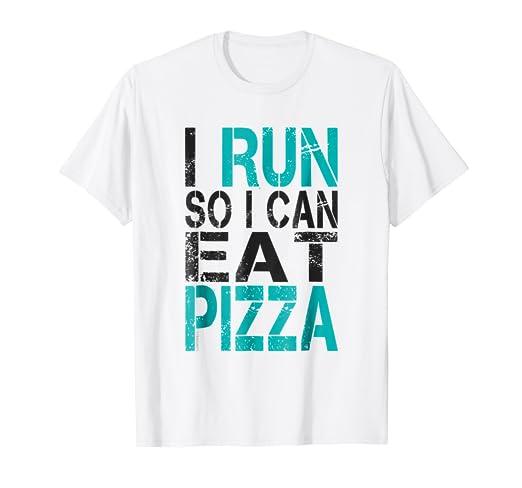 Amazon I Run So Can Eat Pizza T Shirt Funny Running