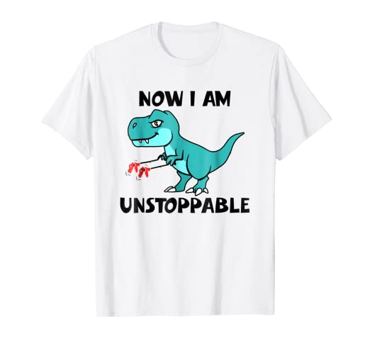 amazon com now i m unstoppable funny t rex dinosaur t shirt clothing