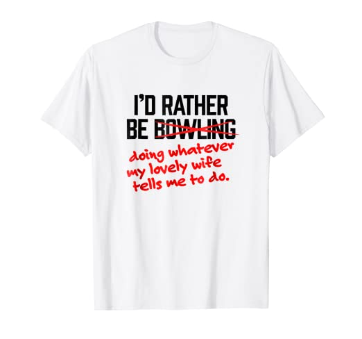 """dd36c14f Image Unavailable. Image not available for. Color: Mens Funny Bowling Shirts  - """"I'd Rather Be / Lovely ..."""