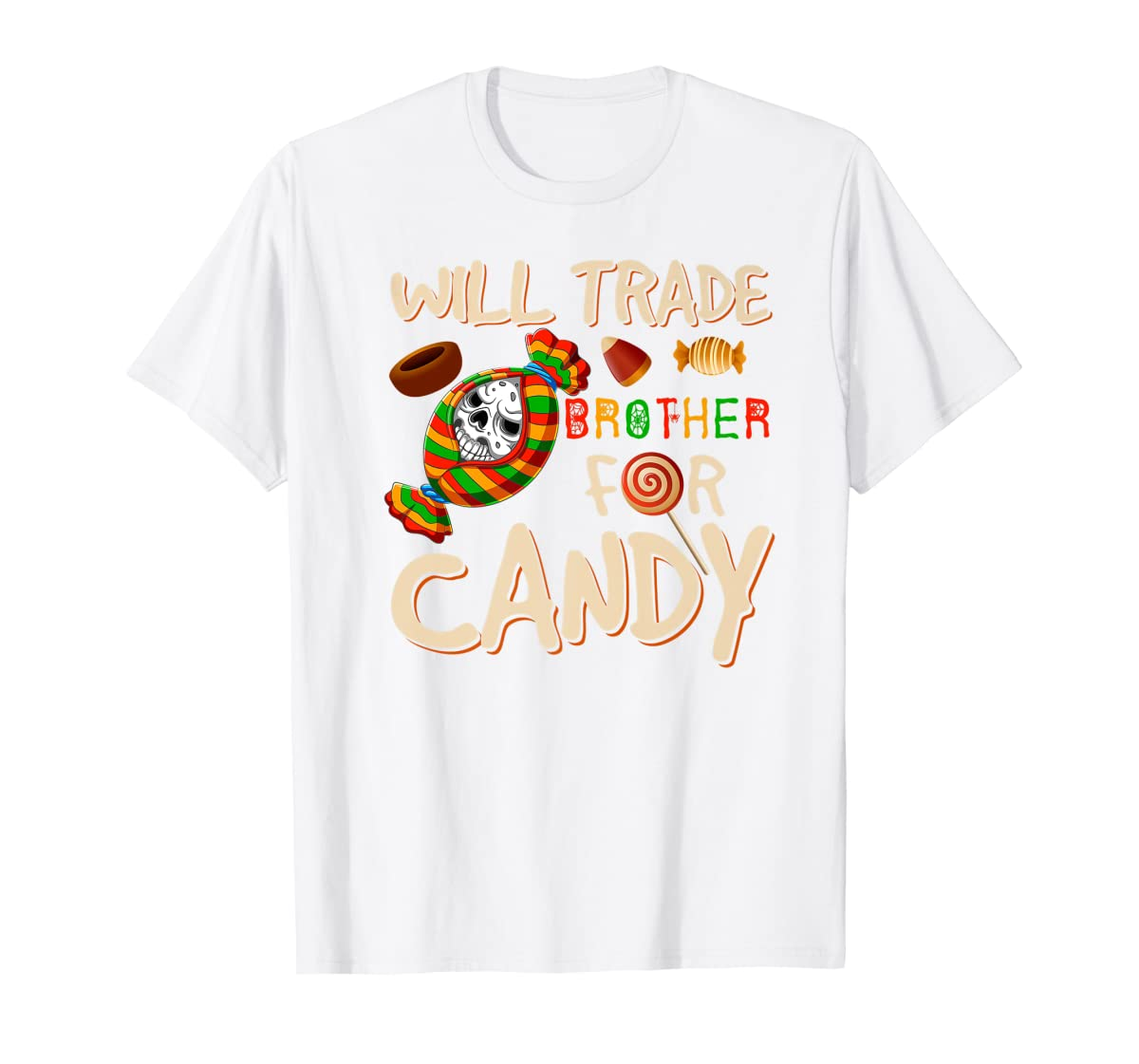 Will Trade Brother For Candy Halloween Premium T-Shirt-Men's T-Shirt-White