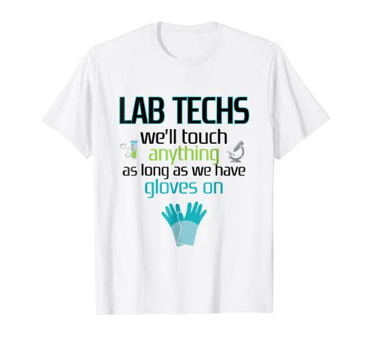 48e6ace70 Amazon.com: Lab Technician Funny T-shirt Laboratory Week Men Women ...