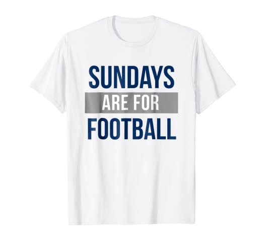 bb1a7cccb1 Amazon.com  Football T-shirt - Sundays Are For Football  Clothing