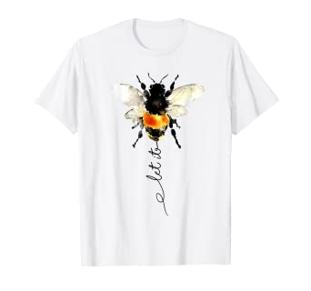 aae854982be4e Let It Bee T-shirt For Bee Lovers