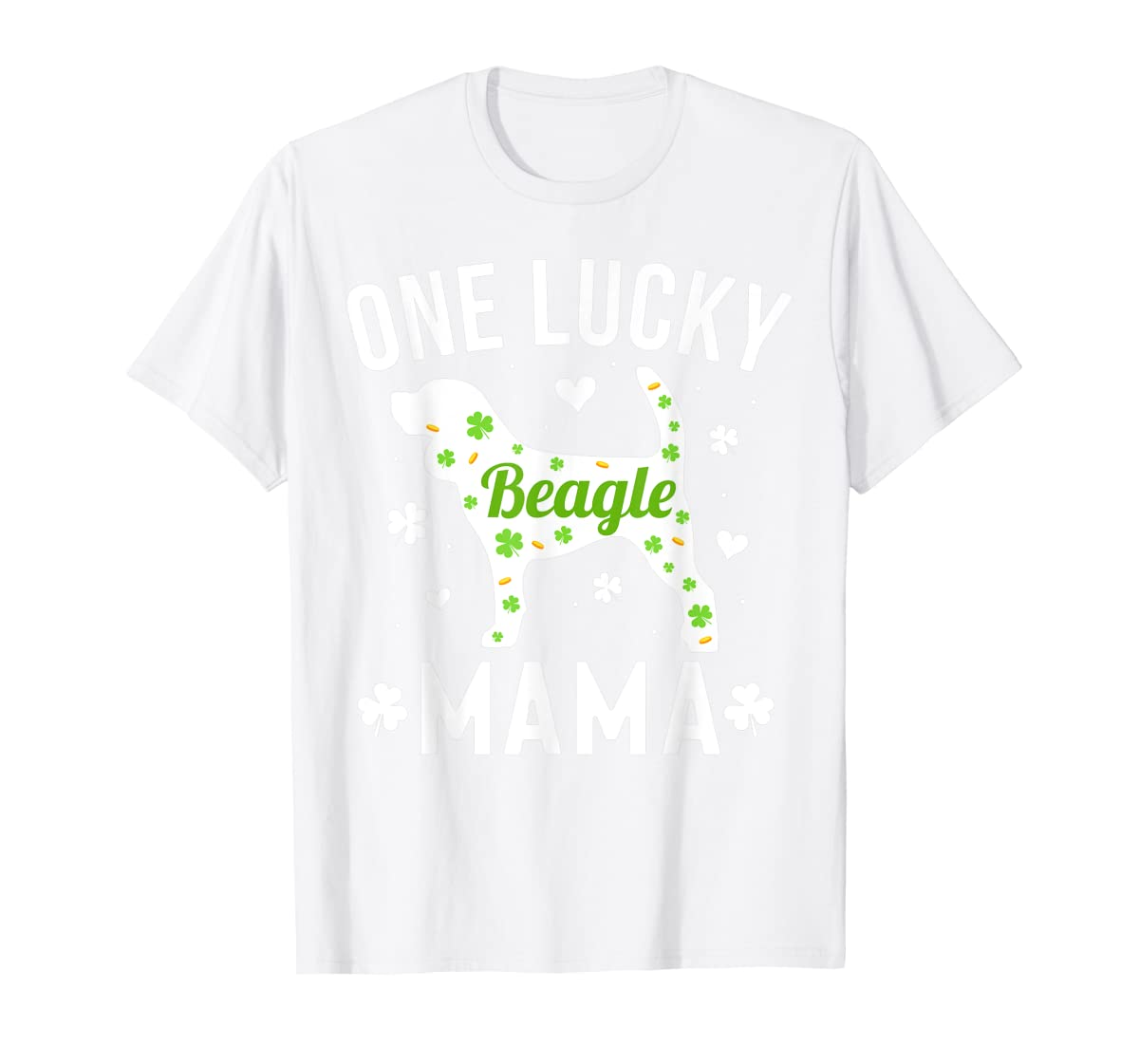 St Patricks Day Beagle Shirt Lucky Mama Mom Dog Gift Tee-Men's T-Shirt-White