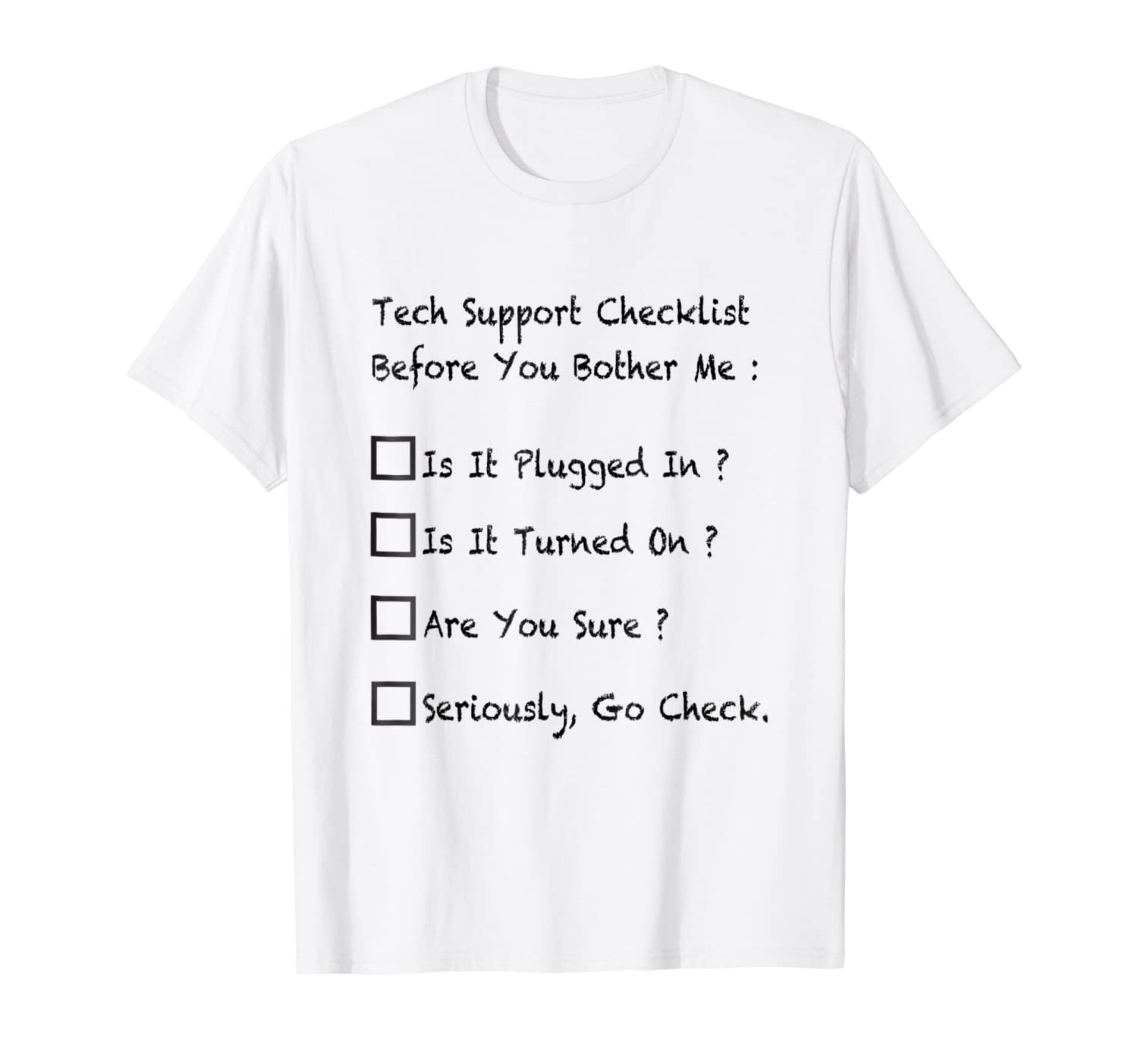b13f3937 Amazon.com: Tech Support Shirt Gift, Funny Tech Support Helpdesk T-shirt:  Clothing