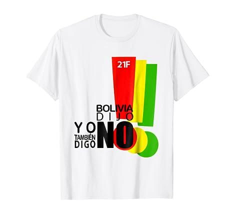 Bolivia dijo NO - Camiseta 21F