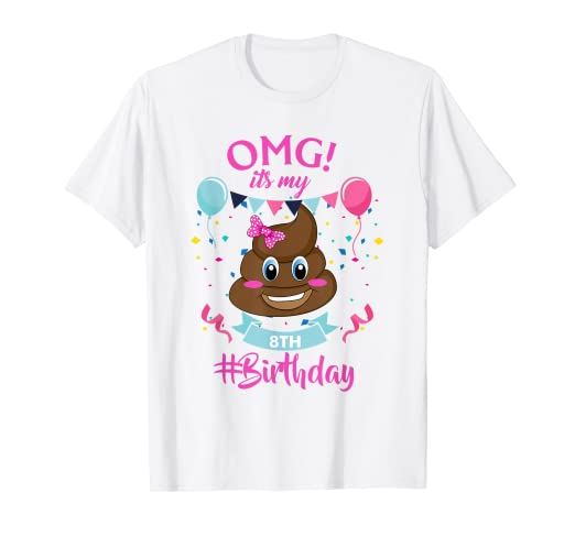 f79bf4e8 Image Unavailable. Image not available for. Color: Poop Emojis 8 year old |  It's my 8th Birthday Girl Shirt
