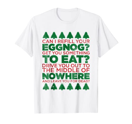 54117c3e Amazon.com: Can I Refill Your Eggnog Shirt Funny Christmas Gift T ...