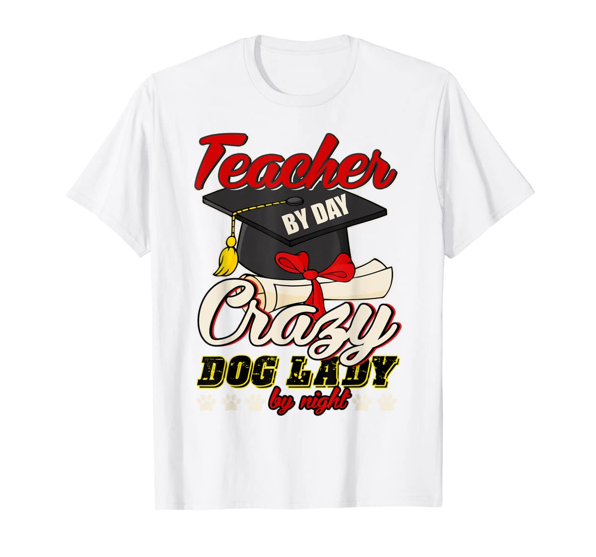 Teacher By Day T Shirt, Crazy Dog Lady By Night T Shirt-Men's T-Shirt-White