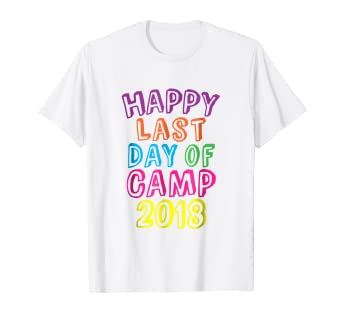 571a3aa73b97 Image Unavailable. Image not available for. Color  Last Day of Camp T-Shirt  2018 Autograph Shirt Counselor Gift