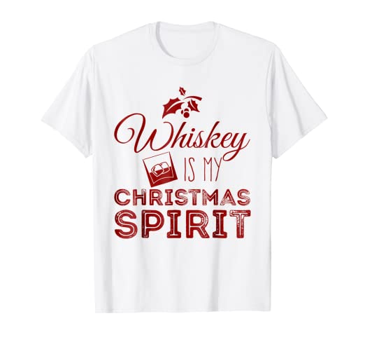c96319ba10a Image Unavailable. Image not available for. Color  Whiskey is my Christmas  Spirit T-Shirt Funny Drinking Shirt