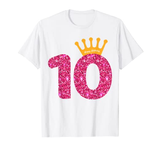 Image Unavailable Not Available For Color Happy Birthday Shirt Girls 10th Party 10 Years Old Bday