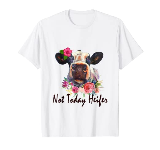 55e44147 Image Unavailable. Image not available for. Color: Not today heifer shirt