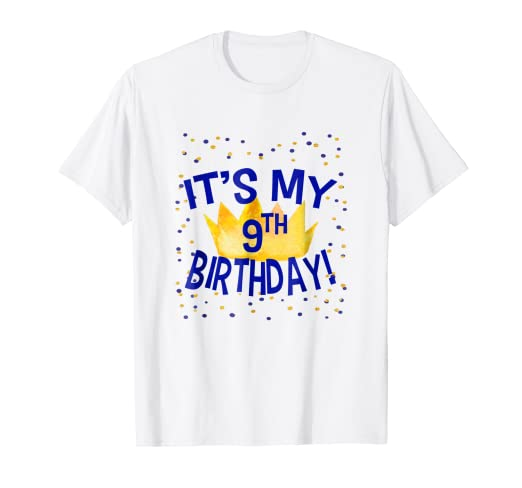 Image Unavailable Not Available For Color Its My 9th Birthday Kids T Shirt