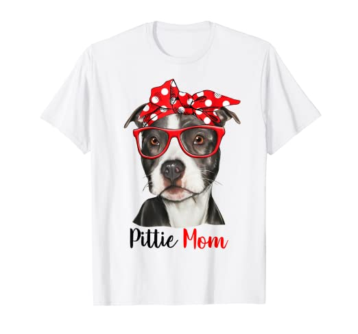 d65df9f0370 Amazon.com  Pittie Mom Shirt for Pitbull Dog Lovers-Mothers Day Gift ...