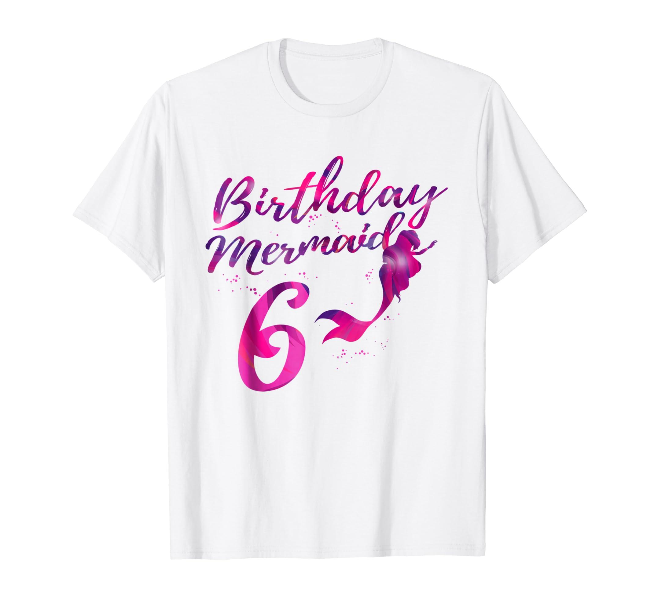Amazon Mermaid Birthday Shirt 6 Year Old Girl Gift Clothing
