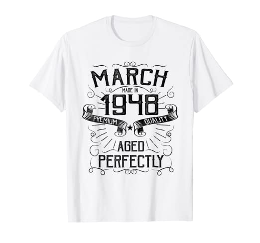 21e603fe6be7 Image Unavailable. Image not available for. Color  Vintage March Made in  1948 T-Shirt 70th Birthday Gift Tee