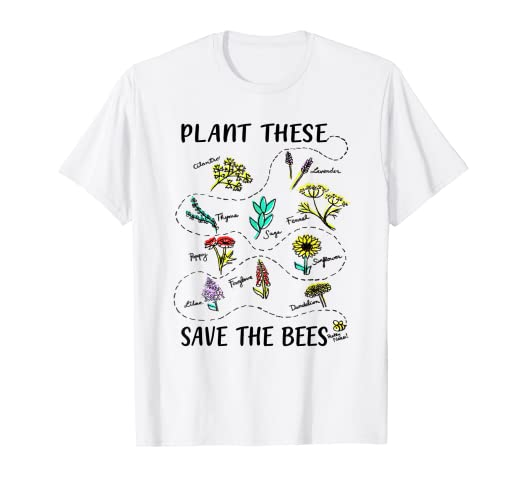 e4f0d15ee0556 Plant These Save The Bees Shirt Flowers T Shirt Earth Day