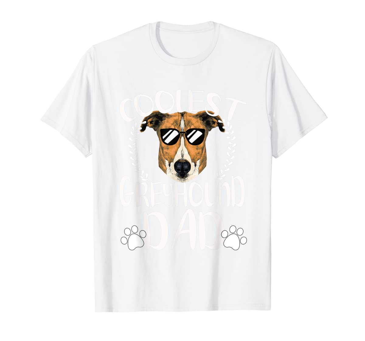 Glasses Coolest Greyhound Dog Dad T-Shirt Father's Day Gifts-Men's T-Shirt-White