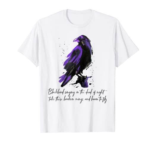 a6971bce47 Image Unavailable. Image not available for. Color  Blackbird Singing In The  Dead Of Night Hippie T-Shirt Gift