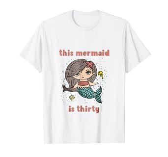 30th Birthday Tshirt Gift Mermaid 30 Year Old Daughter Women