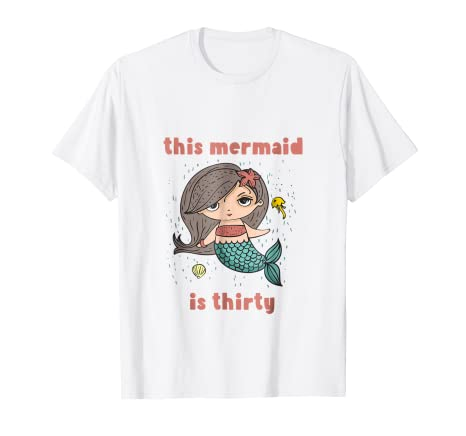 30th Birthday Tshirt Gift Mermaid 30 Year Old Daughter Women