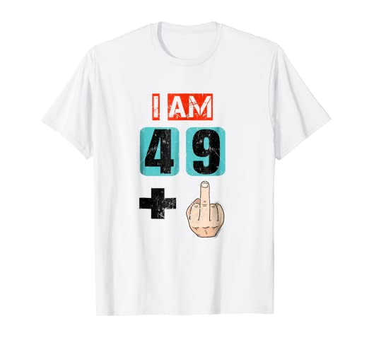 Amazon IM 49 Plus Middle Finger Shirt 50Th Birthday Gift Ideas