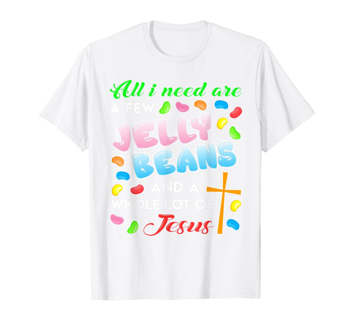 Jelly Beans And Jesus Happy Easter Funny Gift Shirt-Men's T-Shirt-White
