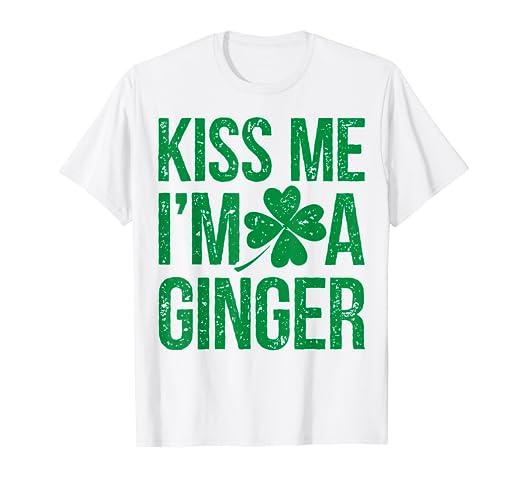 66661712f96c5 Amazon.com: Kiss Me I'm A Ginger T shirt St Patricks Day Irish Men ...